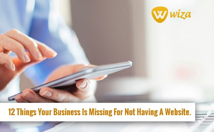 Professional Website in Uganda: 12 Things Your Business Is Missing For Not Having A Website.
