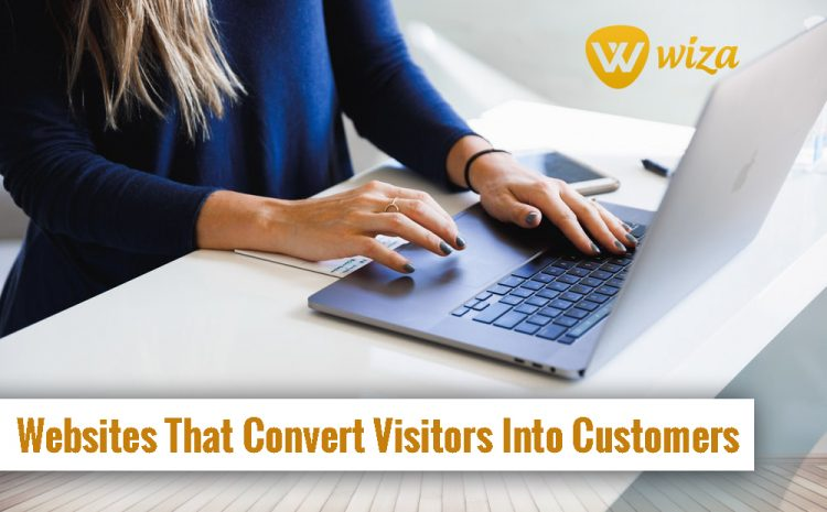 Unique Websites To Convert Visitors Into Customers